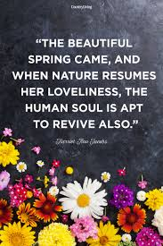 best happy spring quotes motivational sayings about spring