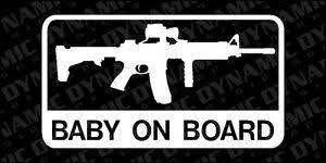 Baby On Board Sticker Ar 15 Army Marines Patriotic Vinyl Decal Pro Gun Rifle Usa Ebay