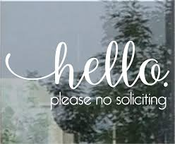 Amazon Com Cliffbennett Hello No Soliciting Decal Please No Solicitors Sticker Front Door Greeting No Solicitation Vinyl Decal No Salesmen Sticker Hello Decal Home Kitchen
