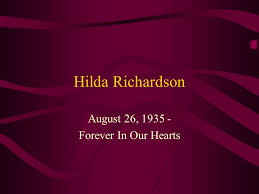 Hilda Richardson August 26, Forever In Our Hearts. - ppt download