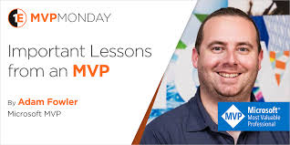 MVP Monday: Lessons from Adam Fowler - 1E Blog