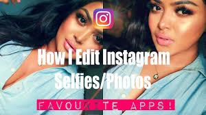how i edit insram makeup selfies