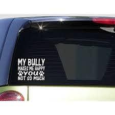 Bully Makes Me Happy I475 6x6 Inch Sticker Decal Dog American Bully Pit Bull Tri Walmart Com Walmart Com