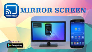 mirror screen for smart tv for android