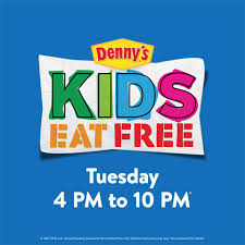 kids eat free at denny s on tuesdays