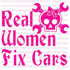 Real Women Fix Cars Vinyl Decal Female By Lilbitolove On Zibbet