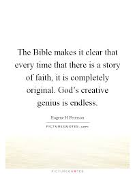 the bible makes it clear that every time that there is a story