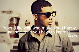 best drake quotes about life love relationship friends