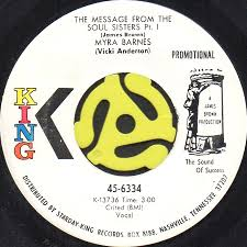MYRA BARNES (VICKI ANDERSON) / MESSAGE FROM THE SOUL SISTERS (45's) (WHITE  PROMO) - Breakwell Records
