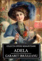 bol.com | Adela (ebook), Garabet Ibraileanu | 9786069833803 | Boeken