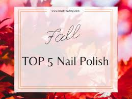 fall top 5 nail polish 2018 blushy