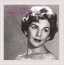 Betty Johnson - Love Walked In - Amazon.com Music