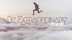 """Image result for extraordinary"""""""