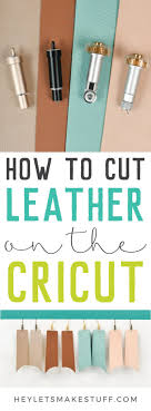 cut leather with the cricut explore and