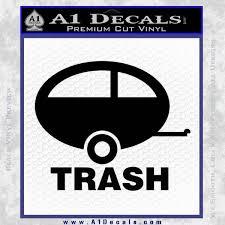 Trailer Trash Decal Sticker A1 Decals