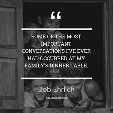 some of the most important conversati bob ehrlich about family