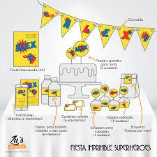 Fiesta Supeheroes Imprimible Zu S Diseno De Eventos