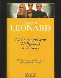 Elmore Leonard, el novelista que conquistó Hollywood