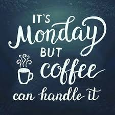 it s always great to start the week coffee mondaycoffee