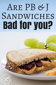are peanut er jelly sandwiches
