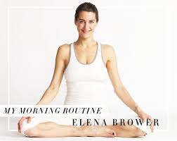 elena brower s morning routine well good