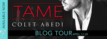 Meet Michael Sinclair and Abigail Walters. Tame by Colet Abedi is on a Blog  Tour. Tanya Rae's review is included. @ColetAbedi @jennw23 – TaSTy WordGasms