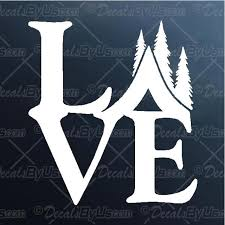 Love Camping Decal Love Camping Car Sticker Low Prices
