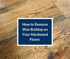 remove wax buildup on your hardwood