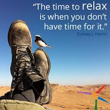 de stress inspiration favorite quotes the time to relax