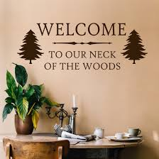 Decal Welcome Our Neck Woods Rustic Country Wall Lettering