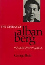 The Operas of Alban Berg, Volume I by George Perle - Paperback ...