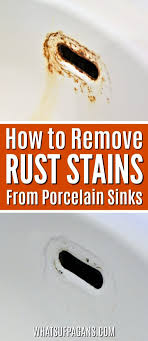 remove rust stains on your porcelain sink