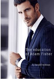 The Education of Adam Fisher by David McEwan | Script Revolution
