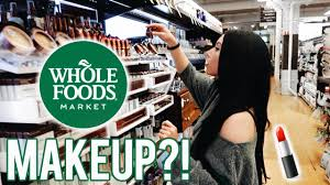 whole foods makeup beauty with