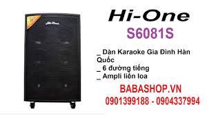 Loa điện Hi One S6081S - Dàn karaoke gia đình - Loa karaoke Hàn Quốc