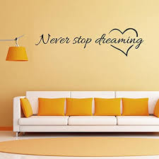 Amazon Com Staron Never Stop Dreaming Wall Stickers Removable Wall Decals Home Living Room Bedroom Art Vinyl Mural Sticker Wallpaper Walls Decor A Home Kitchen