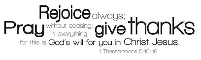 Vinyl Wall Decal 1 Thessalonians 5 16 18 Rejoice Always Pray Without Ceasing In Everything Give Thanks