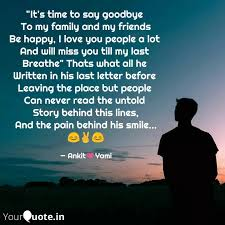 it s time to say goodbye quotes writings by ankit saha