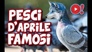 PESCE D'APRILE: GLI SCHERZI PIÙ FAMOSI PER IL PRIMO APRILE ...