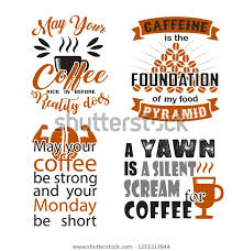 coffee quote saying set stock vector royalty
