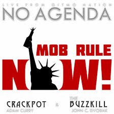 ️🎧 No Agenda - Adam Curry & John C. Dvorak - Podcasts