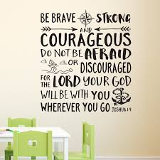 Joshua 1v9 Vinyl Wall Decal 35 Be Brave Strong And Courageous Nautical