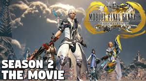 Final Fantasy Mobius Season 2 THE MOVIE - YouTube