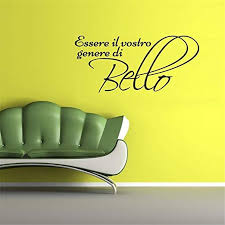 Amazon Com Paecui Wall Decal Wall Written Vinyl Wall Decals Quotes Sayings Words Art Deco Lettering Wall Decal Quote Italian Beauty Sayings Essere Il Vostro Genere Di Bello Wall Sticker For Living Room