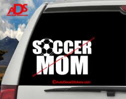 Soccer Mom Car Window Decal Vinyl Sticker Life Sports Truck Suv Laptop Size 339 Ebay