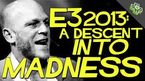 E3 2013: A Descent into Madness - Adam Sessler and Rev3Games - YouTube