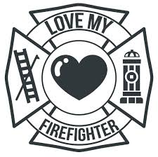 Love My Firefighter Maltese Cross Window Decal Police Fire Ems Viny Graphics Stickers Decals Dkedecals