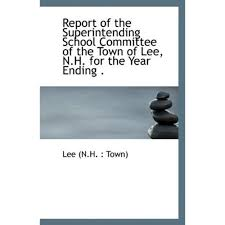 Town of Lee, N.H. for the Year Ending ...