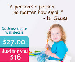 Bic Clearance Sale Dr Seuss Quote Wall Decal A Person Is A A Person Wall S Tale Wall Decals Turkey
