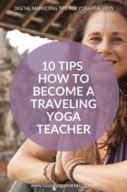 tips how to bee a traveling yoga teacher